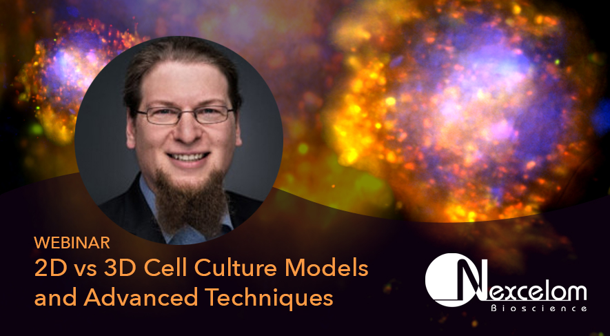 Webinar: 2D vs 3D Cell Culture Models
