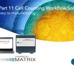 21 CRF Part 11 Cell Counting Solutions